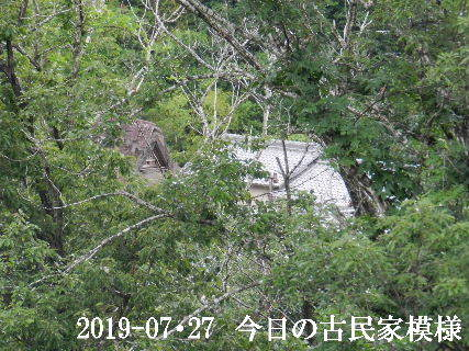 2019-07・27 今日の古民家模様.JPG